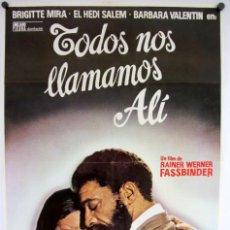 Cine: TODOS NOS LLAMAMOS ALÍ (RAINER WERNER FASSBINDER). CARTEL ORIGINAL DEL ESTRENO (1974).. Lote 211729533