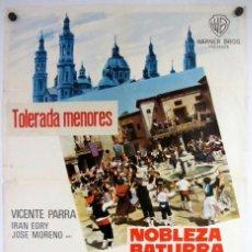 Cine: NOBLEZA BATURRA (JUAN DE ORDUÑA, ALFREDO LANDA). CARTEL ORIGINAL DEL ESTRENO (1965).. Lote 211729900