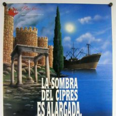 Cine: LA SOMBRA DEL CIPRÉS ES ALARGADA (LUIS ALCORIZA). CARTEL ORIGINAL DEL ESTRENO (1990).. Lote 211732011