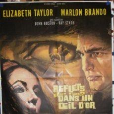 Cine: REFLETS DANS UN OEIL D'OR - 1967 - 160 X 120 - OFFSET. Lote 211747356