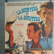 Cine: LA AVENTURA ES LA AVENTURA. LINO VENTURA, JACQUES BREL. AÑO 1972. POSTER ORIGINA. Lote 211786925