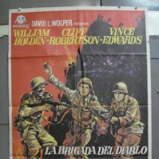 Cine: CDO 4132 LA BRIGADA DEL DIABLO WILLIAM HOLDEN MAC POSTER ORIGINAL 70X100 ESTRENO. Lote 211869278