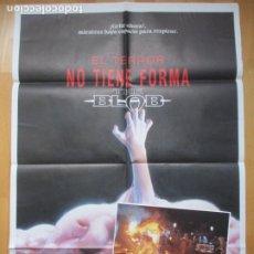 Cine: CARTEL CINE + 8 FOTOCROMOS EL TERROR NO TIENE FORMA THE BLOB 1988 CCF117. Lote 211875015