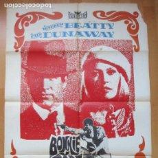 Cine: CARTEL CINE, BONNIE CLYDE, WARREN BEATTY, FAVE DUNAWAY, 1978, C1021. Lote 212323923