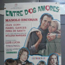 Cine: CDO 4551 ENTRE DOS AMORES MANOLO ESCOBAR IRAN EORY INMA DE SANTIS LUIS LUCIA POSTER ORIG 70X100 ESTR. Lote 212697566