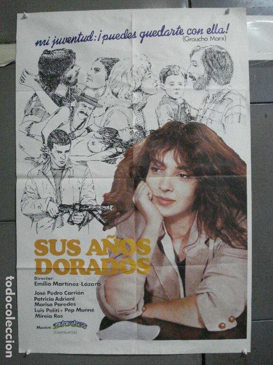CDO 4628 SUS AÑOS DORADOS PATRICIA ADRIANI EMILIO MARTINEZ-LAZARO POSTER ORIGINAL 70X100 ESTRENO (Cine - Posters y Carteles - Clasico Español)
