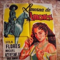 Cine: (CINE-80)LIMOSNA DE AMORES LOLA FLORES ACEVES MEJIA POSTER ORIGINA. Lote 212889280