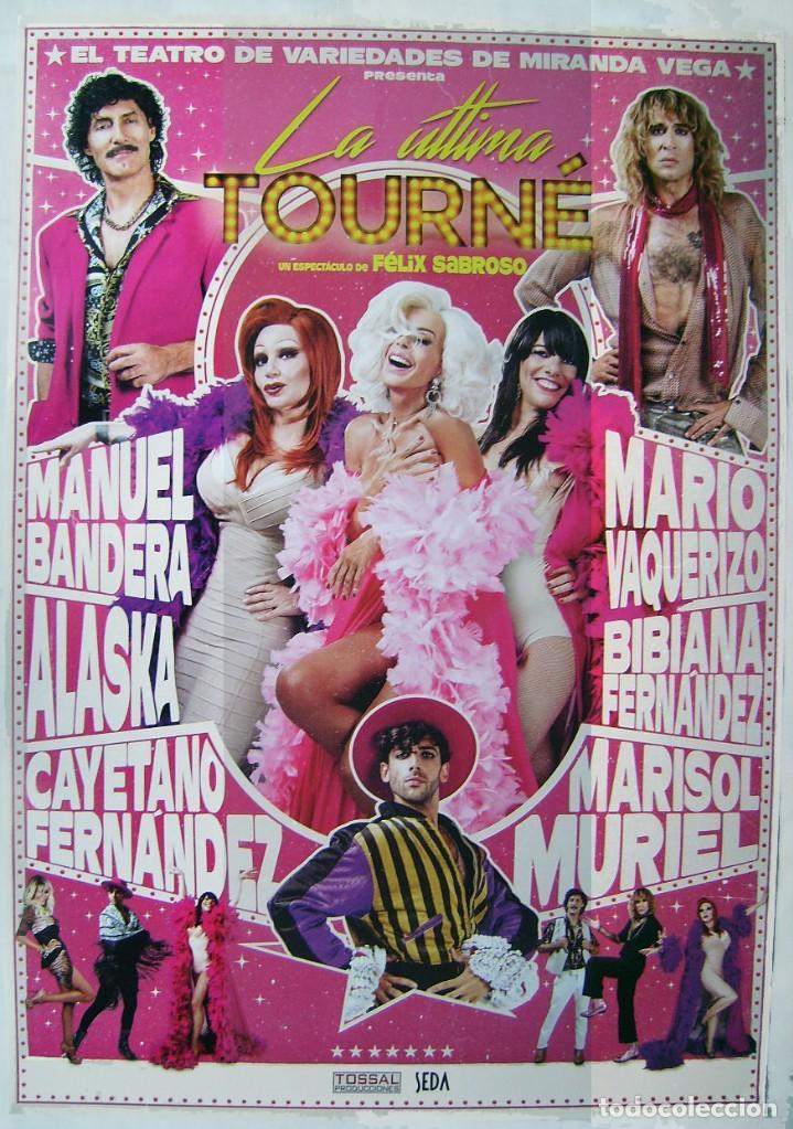 LA ÚLTIMA TOURNÉ, CON ALASKA . POSTER DE REVISTA 70 X 100 CMS. (Cine - Posters y Carteles - Musicales)