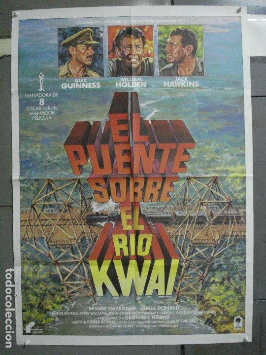 CDO 4700 EL PUENTE SOBRE EL RIO KWAI DAVID LEAN GUINNESS HOLDEN POSTER ORIG 70X100 ESPAÑOL R-80'S (Cine - Posters y Carteles - Bélicas)