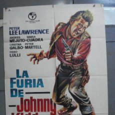 Cine: CDO 4738 LA FURIA DE JOHNNY KID PETER LEE LAWRENCE PAUL NASCHY SPAGHETTI POSTER ORIG 70X100 ESTRENO. Lote 213096196