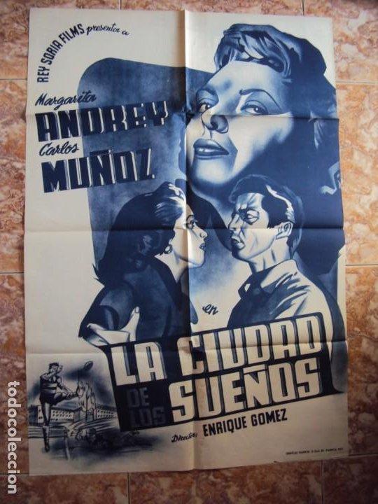 (CINE-191)POSTER ORIGINAL LA CIUDAD DE LOS SUEÑOS, MARGARITA ANDREY (Cine - Posters y Carteles - Clasico Español)
