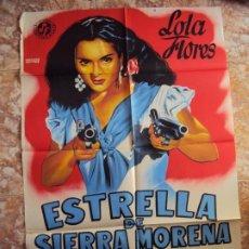 Cine: (COM-186)POSTER ORIGINAL ESTRELLA DE SIERRA MORENA LOLA FLORES. Lote 213333105