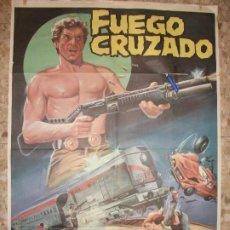 Cinema: FUEGO CRUZADO AÑOS 80 CONRAD NICHOLS TAIDA URRUZOLA CARTEL DE CINE 100 X 70 CM. POSTER. Lote 213348270