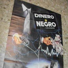 Cine: DINERO NEGRO 1984 PEDRO GUIAN MARTINE AUDO BERLANGA CARTEL DE CINE 100 X 70 CM. POSTER ESPAÑOLA. Lote 213352231