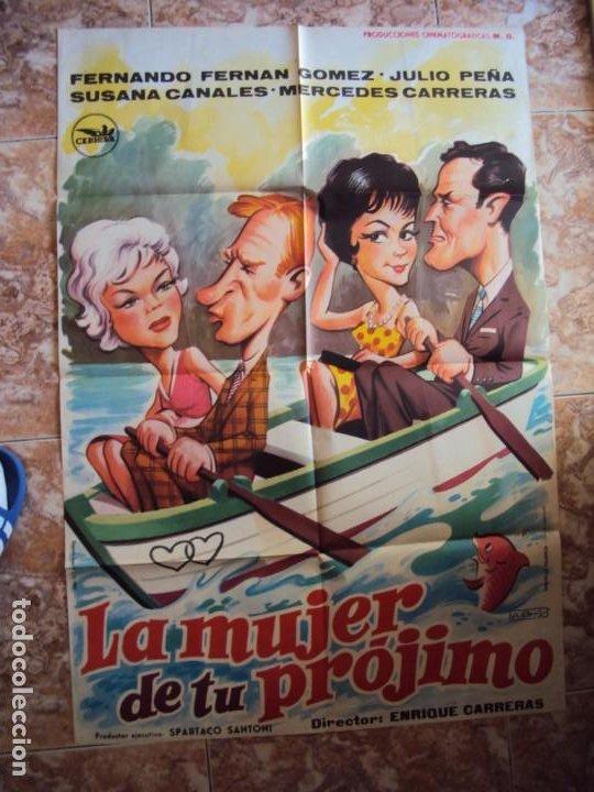 (CINE-354)LA MUJER DE TÚ PRÓJIMO. FERNANDO FERNAN GÓMEZ-JULIO PEÑA. CARTEL ORIGINAL (Cine - Posters y Carteles - Clasico Español)