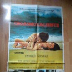 Cine: POS-3- POSTER Y 5 FOTOCROMOS DE LA PELICULA -..ORGASMO CALIENTE. Lote 213565691
