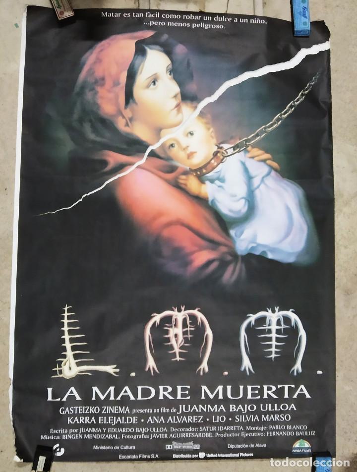 LA MADRE MUERTA. KARRA ELEJALDE, ANA ÁLVAREZ, SILVIA MARSÓ, JUANMA BAJO ULLOA. POSTER. 140 X 100 (Cine - Posters y Carteles - Terror)