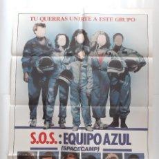 Cine: ANTIGUO CARTEL CINE S.O.S. EQUIPO AZUL + 12 FOTOCROMOS 1986 CC-265. Lote 214102506