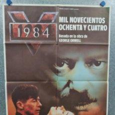 Cine: 1984 MIL NOVECIENTOS OCHENTA Y CUATRO. AÑO 1984. POSTER ORIGINAL. Lote 235177825