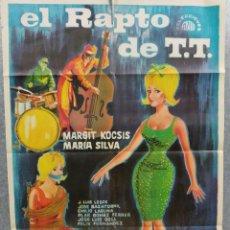 Cine: EL RAPTO DE T.T. MARGIT KOCSIS, MARÍA SILVA, JOSÉ LUIS LESPE AÑO 1965. POSTER ORIGINAL. Lote 214115187