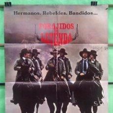 Cine: CARTEL ORIGINAL DE CINE - FORAJIDOS DE LEYENDA 1979 DAVID CARRADINE, KEITH CARRADINE- EXCELENTE - P2. Lote 214205017