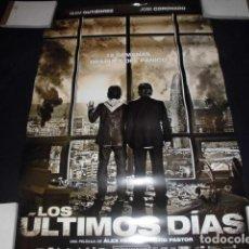 Cine: LOS ÚLTIMOS DÍAS - POSTER O CARTEL DE CINE. ORIGINAL DE LA PELICULA.. Lote 245107115
