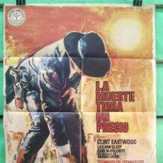 Cinéma: CARTEL DE CINE -LA MUERTE TENIA UN PRECIO - ORIGINAL DE LA EPOCA - SERGIO LEONE CLINT EASTWOOD - P2. Lote 214493840