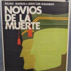 Cinema: NOVIOS DE LA MUERTE. JULIÁN MATEOS, JUAN LUIS GALIARDO, RAMIRO OLIVEROS. AÑO 1974. POSTER ORIGINAL. Lote 214720591