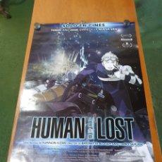 Cine: HUMAN LOST, CARTEL ORIGINAL PROMOCIONAL DE CINE, MANGA, ANIMACIÓN, 100 CM X 70 CM.. Lote 215930756