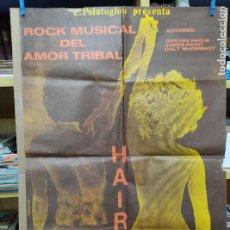 Cine: HAIR.CARTEL.ROCK MUSICAL DEL AMOR TRIBAL 100X70 CM VER FOTOS.. Lote 216414325
