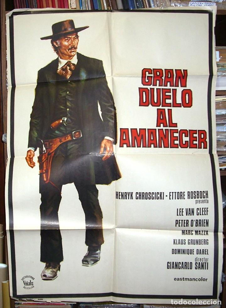 GRAN DUELO AL AMANECER, CARTEL ORIGINAL DE ESTRENO,1974, LEER Y VER FOTOS (Cine - Posters y Carteles - Westerns)