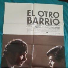 Cine: CARTEL POSTER - EL OTRO BARRIO ( 70 X 100 ). Lote 216620328