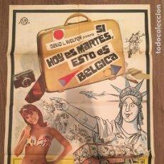 Cine: CARTEL DE CINE DEL ESTRENO DE LA PELÍCULA SI HOY ES MARTES, ESTO ES BÉLGICA (1969). Lote 216734705