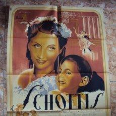 Cine: (CINE-424)CARTEL ORIGINAL SCHOTTIS. ROSINA MENDIA, LUIS DURÁN, MARIANO AZAÑA, JOSE ANTONIO SÁNCHEZ. Lote 217129906