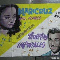Cine: AAO42 POSTER CARTEL PINTADO A MANO LOLA FLORES MARICRUZ LUIS MARIANO VIOLETAS IMPERIALES. Lote 217200743