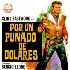 Cine: POR UN PUÑADO DE DÓLARES - CLINT EASTWOOD (POSTER). Lote 217898925