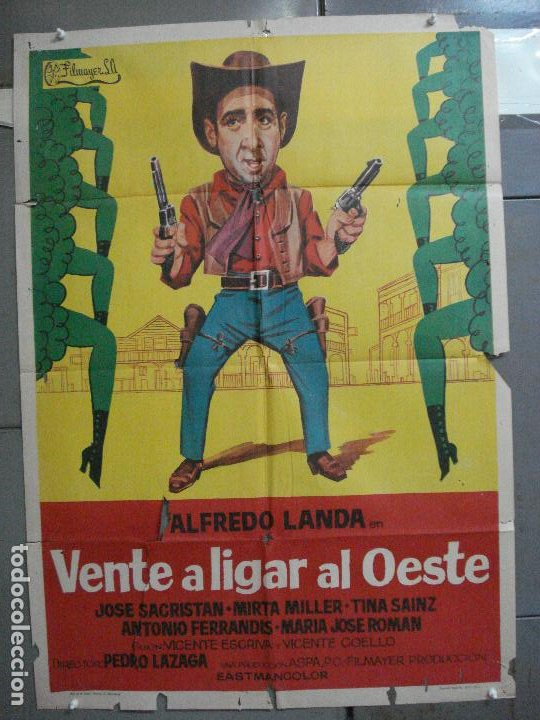 CDO 5117 VENTE A LIGAR AL OESTE ALFREDO LANDA MIRTA MILLER POSTER ORIGINAL 70X100 ESTRENO (Cine - Posters y Carteles - Clasico Español)