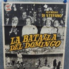 Cine: LA BATALLA DEL DOMINGO. ALFREDO DI STEFANO, ISABEL GARCÉS, MARY SANTPERE. AÑO 1963. POSTER ORIGINAL. Lote 217935011