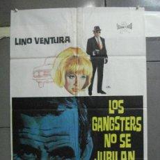Cinéma: CDO 5130 LOS GANGSTERS NO SE JUBILAN LINO VENTURA MIREILLE DARC POSTER ORIGINAL 70X100 ESTRENO. Lote 218019298