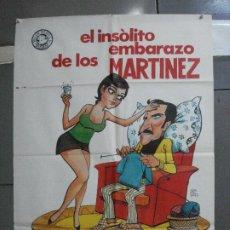 Cine: CDO 5201 EL INSOLITO EMBARAZO DE LOS MARTINEZ JOSE SAZATORNIL SAZA POSTER ORIGINAL ESTRENO 70X100. Lote 218139176