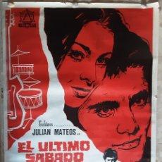 Cine: CARTEL EL ULTIMO SABADO ORIGINAL DE EPOCA. Lote 218489480