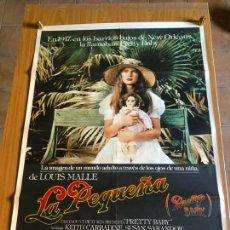 Cine: POSTER - LA PEQUEÑA - BROOKE SHIELDS, SUSAN SARANDON, KEITH CARRADINE - ORIGINAL. Lote 218510618