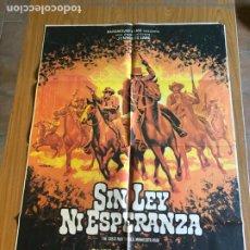 Cine: POSTER - SIN LEY NI ESPERANZA - CLIFF ROBERTSON, ORIGINAL 1972 - CARTELISTA MAC. Lote 218511496