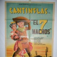 Cine: EL 7 MACHOS (CANTINFLAS) - 1951 - 110 X 75 - LITOGRAFICO. Lote 218561496