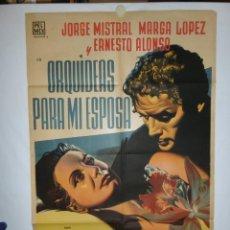 Cine: ORQUÍDEAS PARA MI ESPOSA - 1954 - 110 X 75 - LITOGRAFICO (RENAU). Lote 218561693