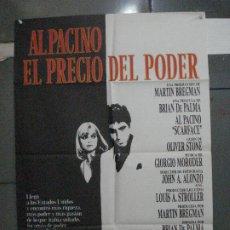 Cine: CDO 5384 EL PRECIO DEL PODER AL PACINO BRIAN DE PALMA POSTER ORIGINAL 70X100 ESTRENO. Lote 218584178