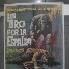 Cine: CDO 5420 UN TIRO POR LA ESPALDA ALBERTO MENDOZA JANO POSTER ORIGINAL 70X100 ESTRENO. Lote 218806276