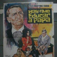 Cinema: CDO 5463 HAY QUE EDUCAR A PAPA PACO MARTINEZ SORIA JANO POSTER ORIGINAL 70X100 ESTRENO. Lote 219098065