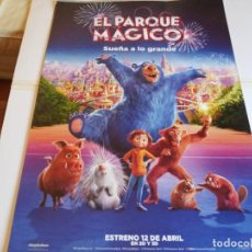 Cine: EL PARQUE MAGICO, SUEÑA ALO GRANDE - ANIMACION - CARTEL ORIGINAL PARAMOUNT AÑO 2019. Lote 219124828