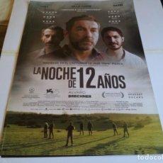 Cine: LA NOCHE DE 12 AÑOS - ANTONIO DE LA TORRE, CHINO DARÍN - CARTEL ORIGINAL SYLDAVIA AÑO 2018. Lote 219212038